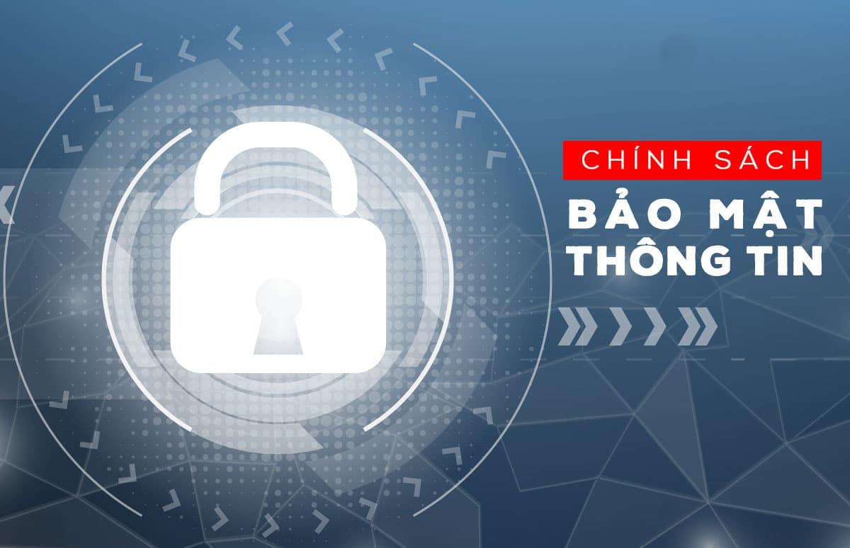 Chinh Sach Bao Mat Thong Tin Danh Khoi Real